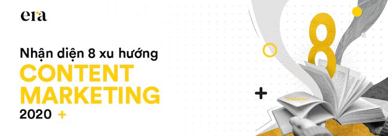 Nhận diện 8 xu hướng content marketing 2020