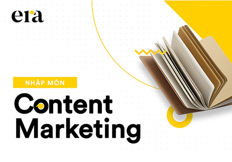 Chọn ngay các khóa học content marketing tại Era
